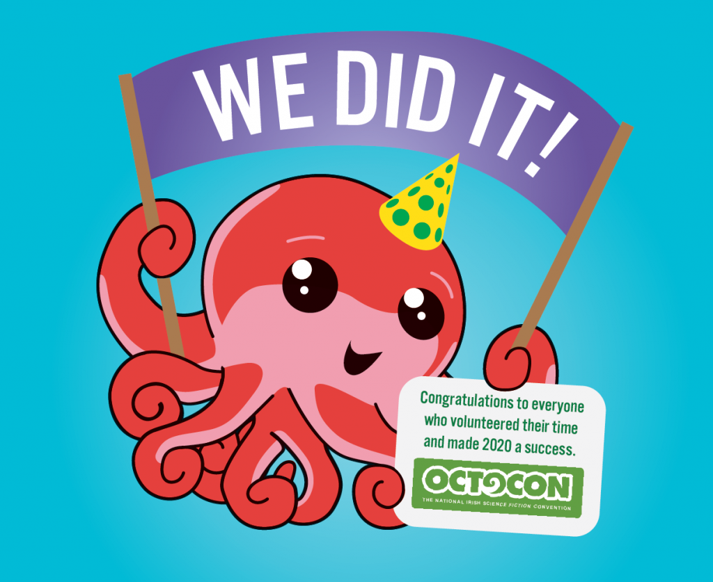 Octo holding banners that say WE DID IT and Congratulations to everyone who volunteered their time and made 2020 a success